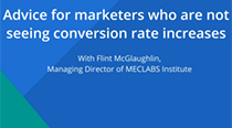 Video: Advice for Marketers Not Seeing Conversion Rate Increases